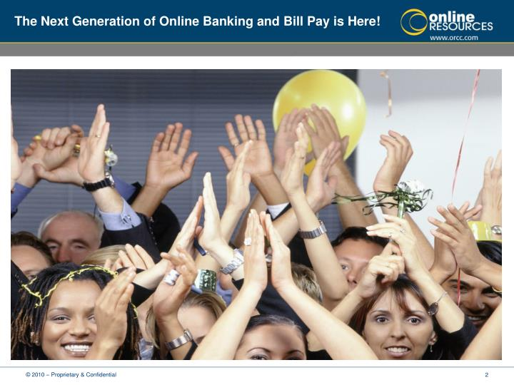 The Next Generation of Online Banking and Bill Pay is Here!