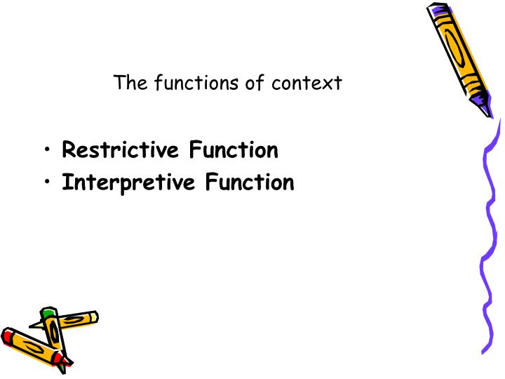 The functions of context