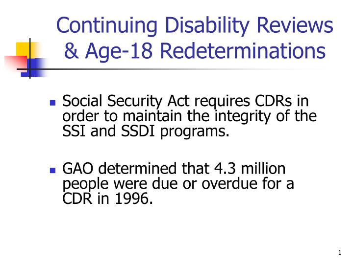 continuing disability reviews age 18 redeterminations n.