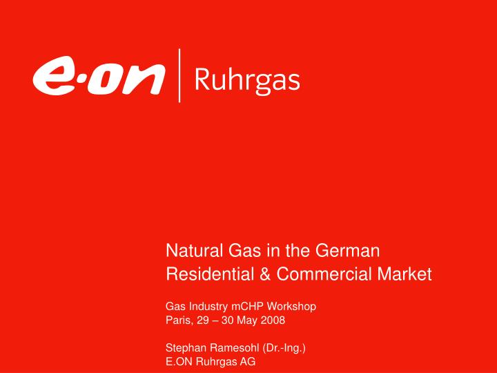 Natural gas in the german residential commercial market