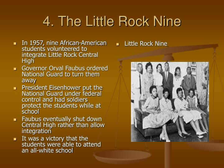In 1957, nine African-American students volunteered to integrate Little Rock Central High