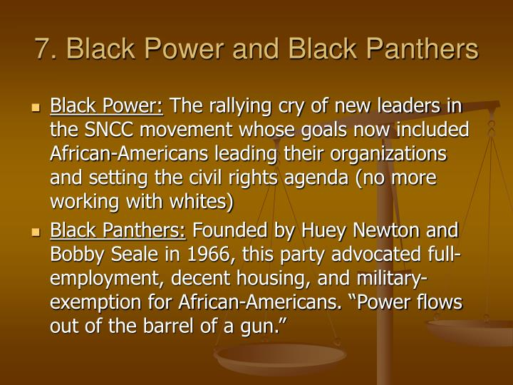7. Black Power and Black Panthers