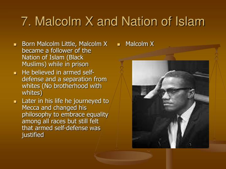 Born Malcolm Little, Malcolm X became a follower of the Nation of Islam (Black Muslims) while in prison