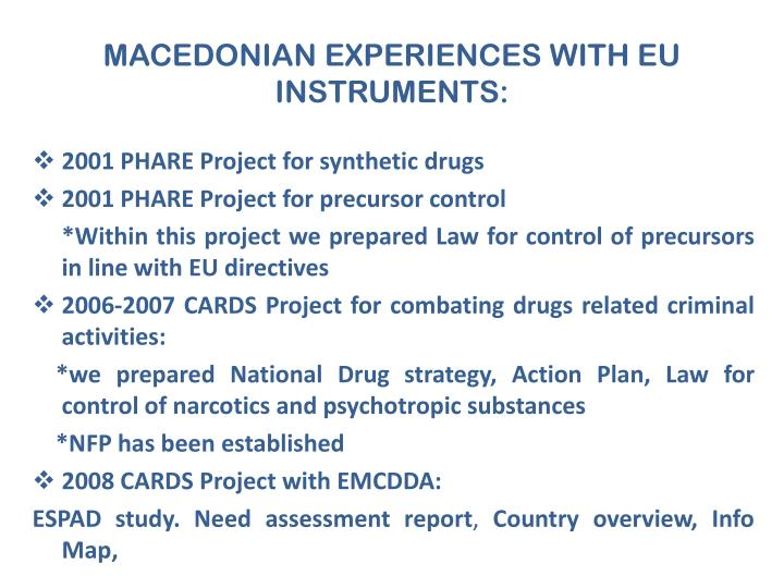 MACEDONIAN EXPERIENCES WITH EU INSTRUMENTS: