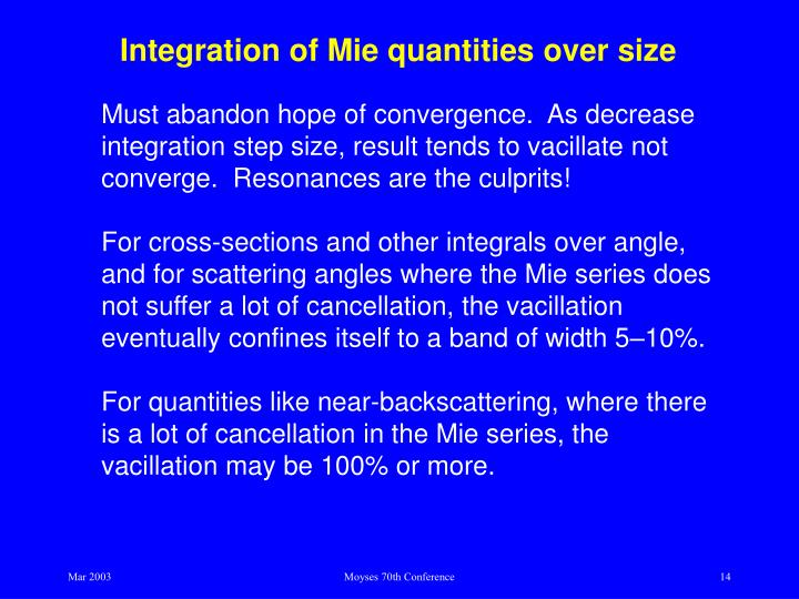Integration of Mie quantities over size