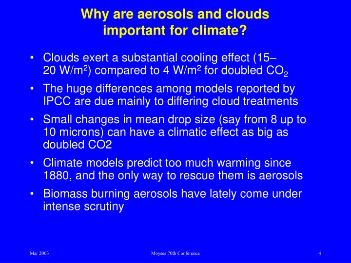 Why are aerosols and clouds important for climate?