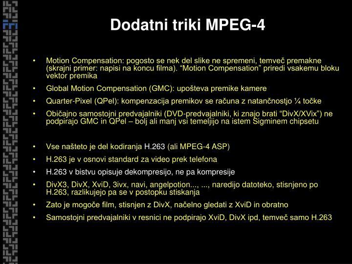 Dodatni triki MPEG-4