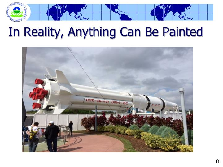In Reality, Anything Can Be Painted