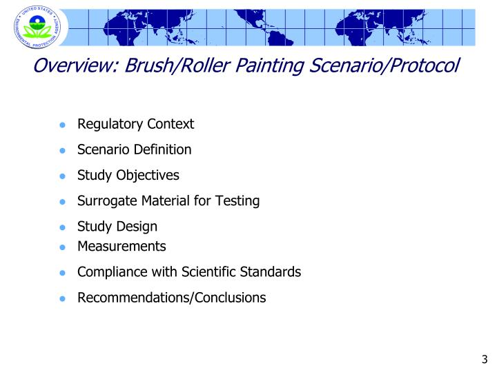 Overview brush roller painting scenario protocol