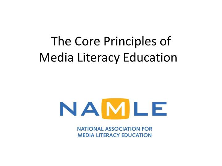 the core principles of media literacy education n.