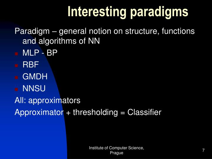 Interesting paradigms