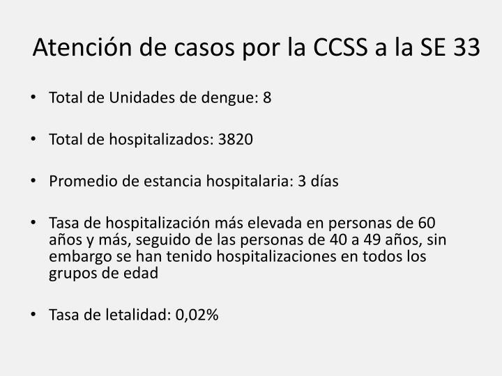Atención de casos por la CCSS a la SE 33