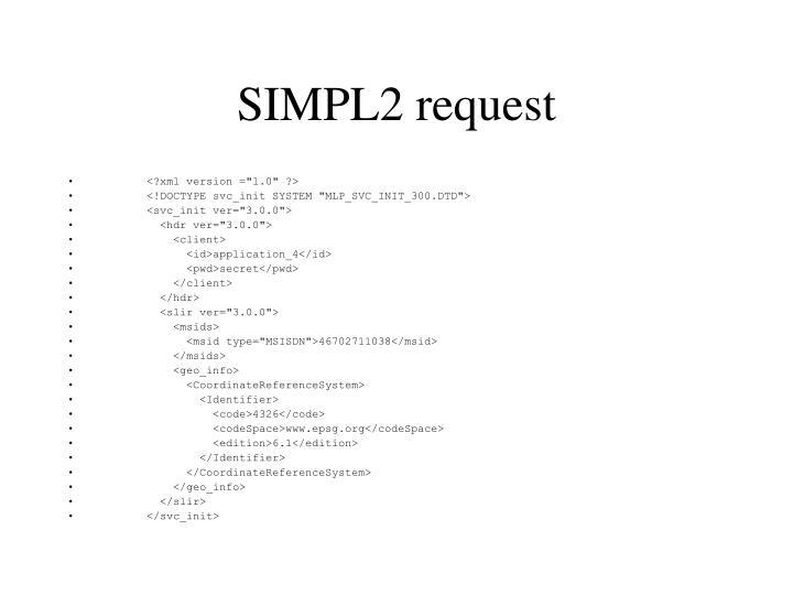 SIMPL2 request