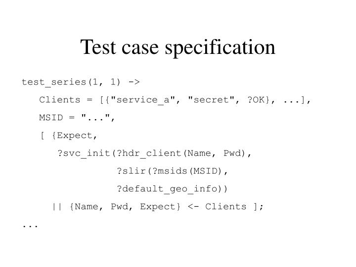 Test case specification