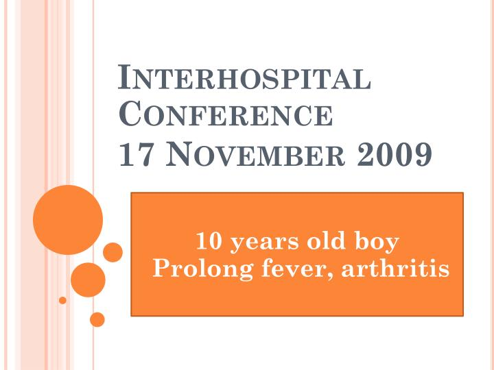Interhospital conference 17 november 2009