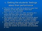 c getting the students feelings about their performance