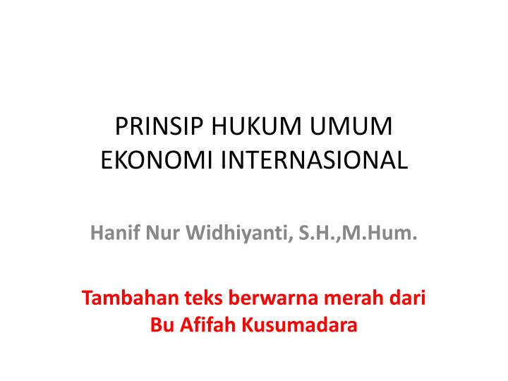 prinsip hukum umum ekonomi internasional n.