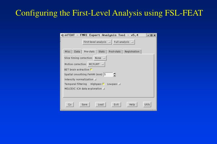 Configuring the First-Level Analysis using FSL-FEAT