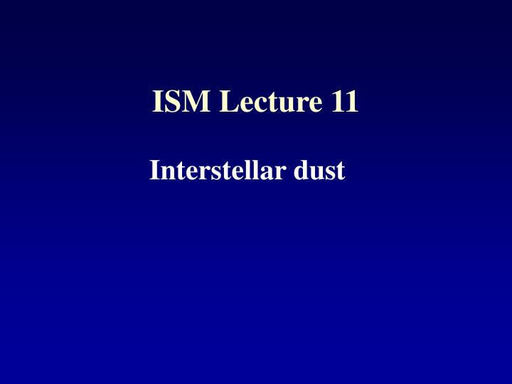 ism lecture 11