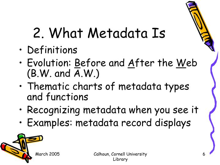 2. What Metadata Is