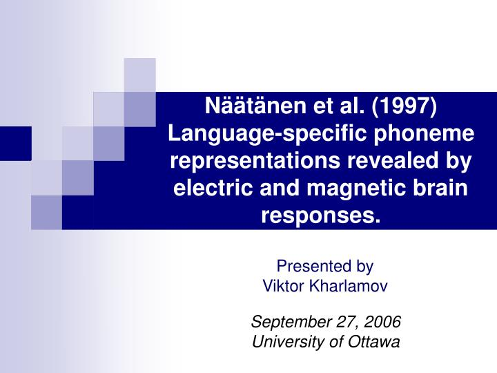 Näätänen et al. (1997)