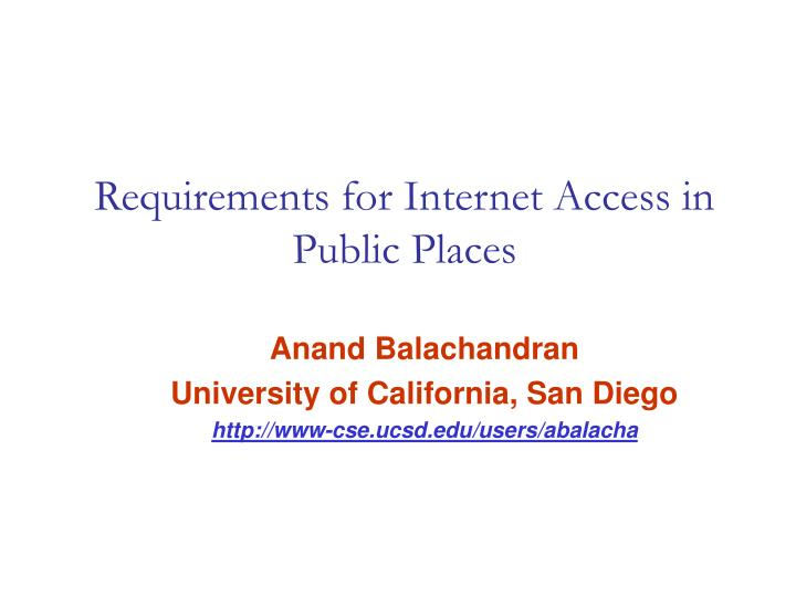 requirements for internet access in public places n.