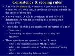 consistency scoring rules