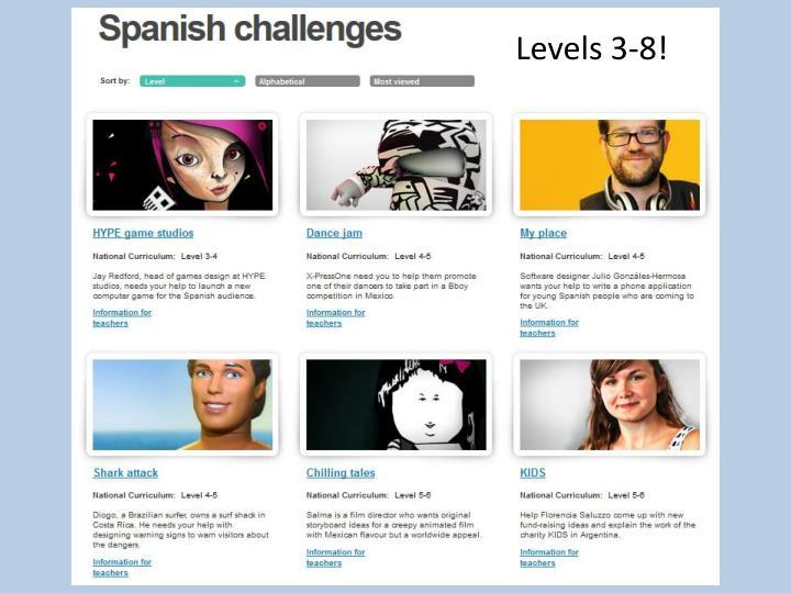 Levels 3-8!