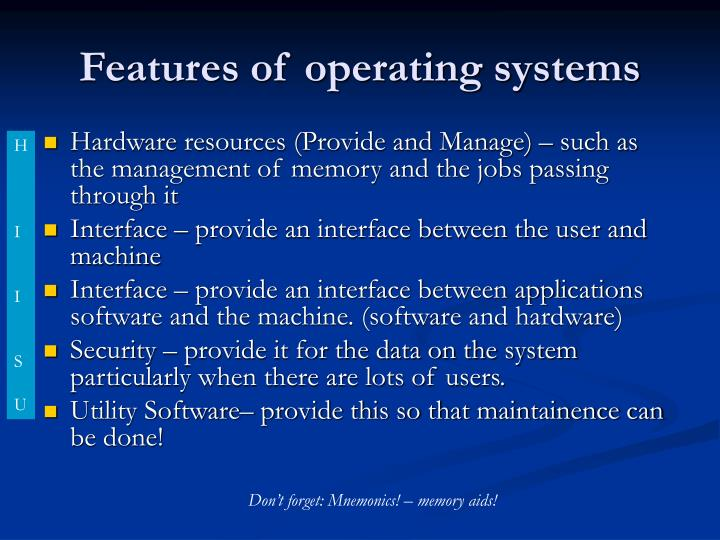 Features of operating systems