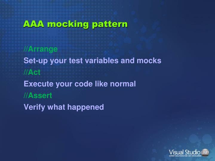 AAA mocking pattern