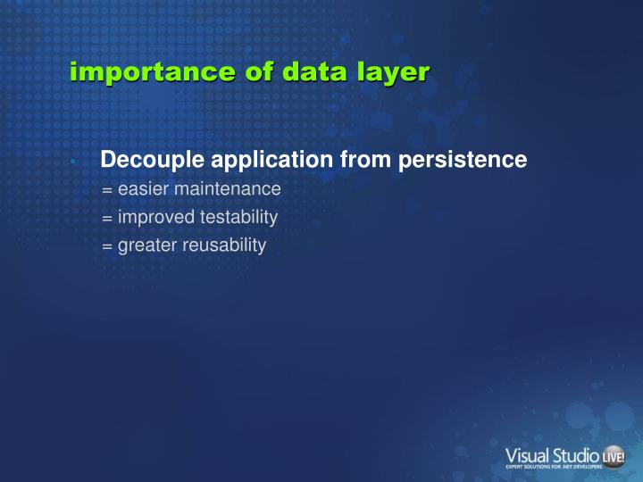 importance of data layer