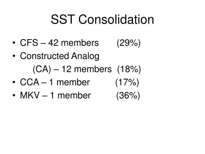 SST Consolidation