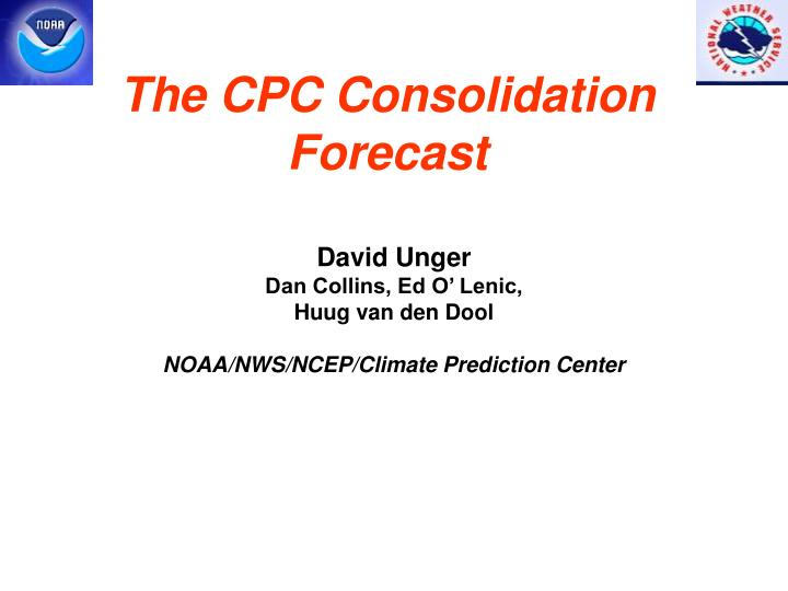 the cpc consolidation forecast n.