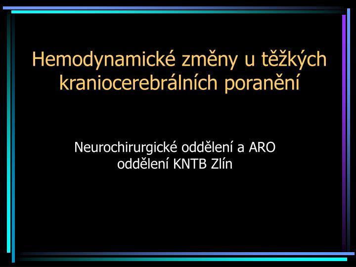 Hemodynamick zm ny u t k ch kraniocerebr ln ch poran n