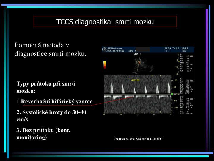 TCCS diagnostika  smrti mozku