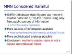 mmn considered harmful