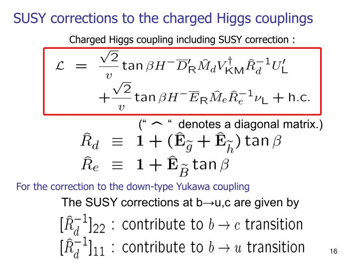 The SUSY corrections at b→u,c are given by