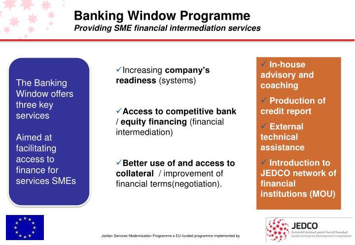 Banking Window Programme