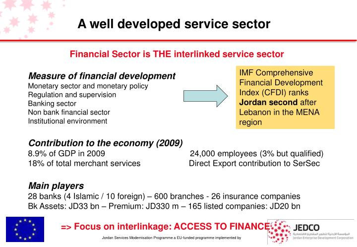 A well developed service sector