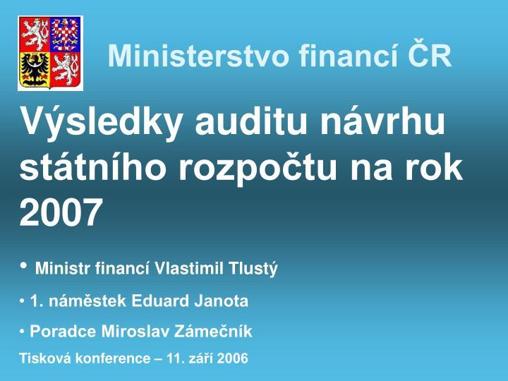 Výsledky auditu návrhu státního rozpočtu na rok 2007