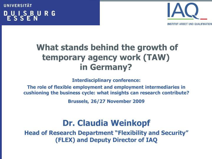 what stands behind the growth of temporary agency work taw in germany n.