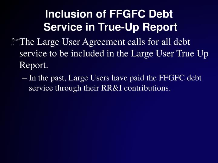 Ppt Large Users Meeting 2010 Large User True Up Report Review Of