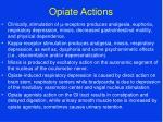 opiate actions