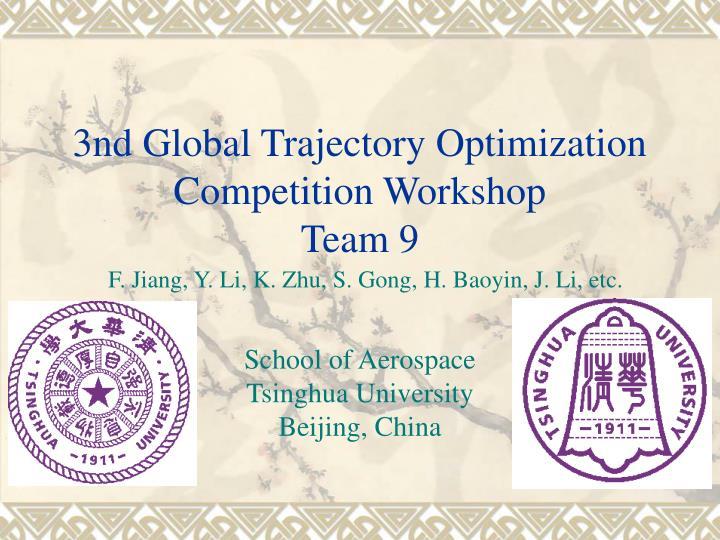 3nd global trajectory optimization competition workshop team 9 n.