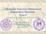 3nd global trajectory optimization competition workshop team 9