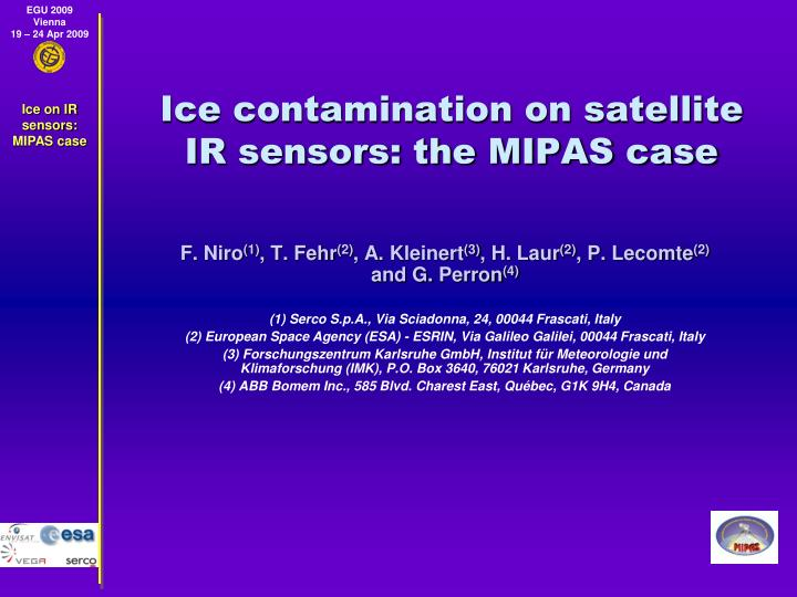 Ice contamination on satellite ir sensors the mipas case