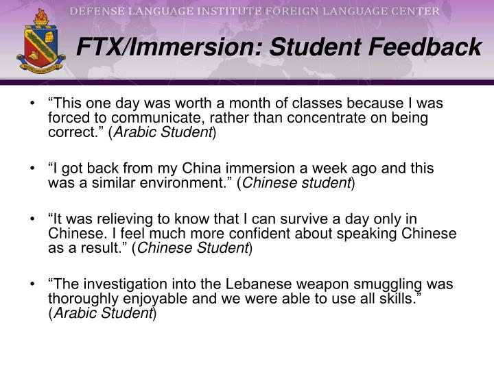 FTX/Immersion: Student Feedback