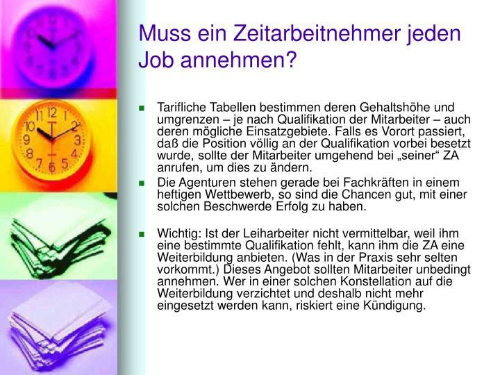 Muss ein Zeitarbeitnehmer jeden Job annehmen?