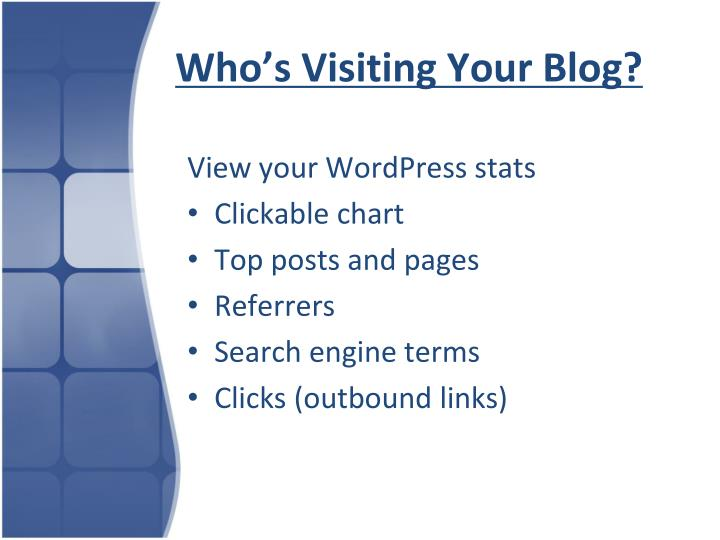 Who's Visiting Your Blog?