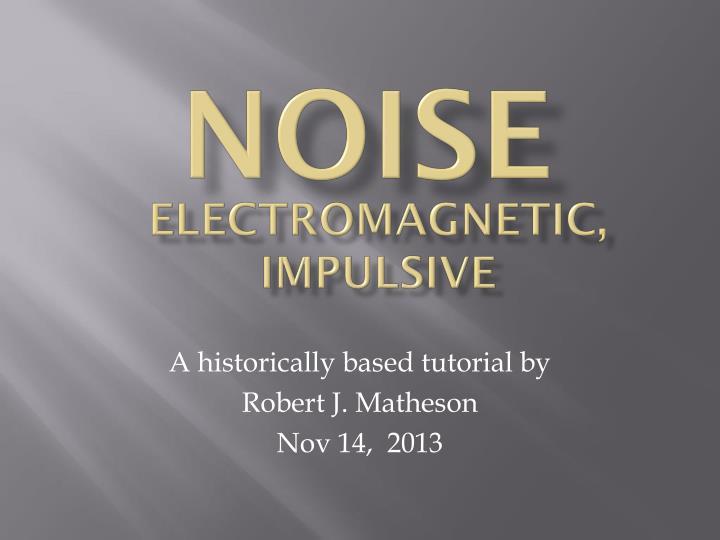 noise n.